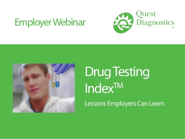 DrugTesting IndexTM Lessons Employers Can Learn EmployerWebinar