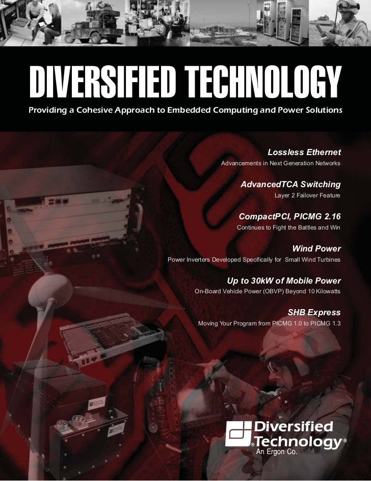 DIVERSIFIED TECHNOLOGYProviding a Cohesive Approach to Embedded Computing and Power Solutions                             ...