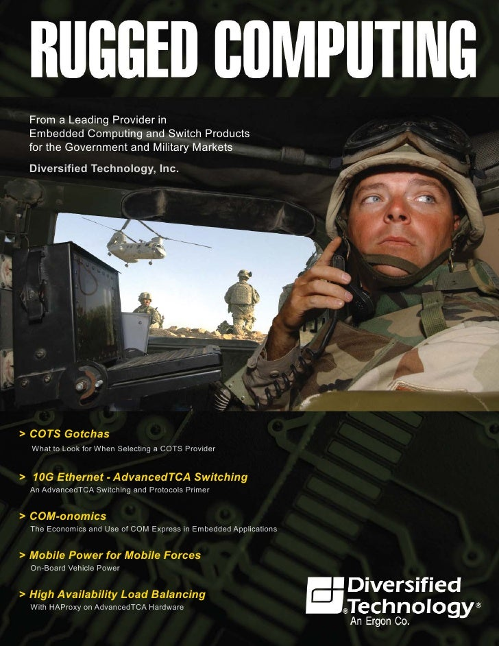 From a Leading Provider in  Embedded Computing and Switch Products  for the Government and Military Markets  Diversified T...