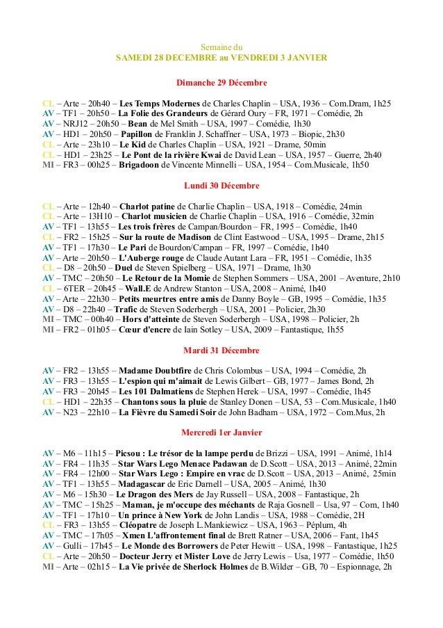 Semaine du SAMEDI 28 DECEMBRE au VENDREDI 3 JANVIER Dimanche 29 Décembre CL – Arte – 20h40 – Les Temps Modernes de Charles...