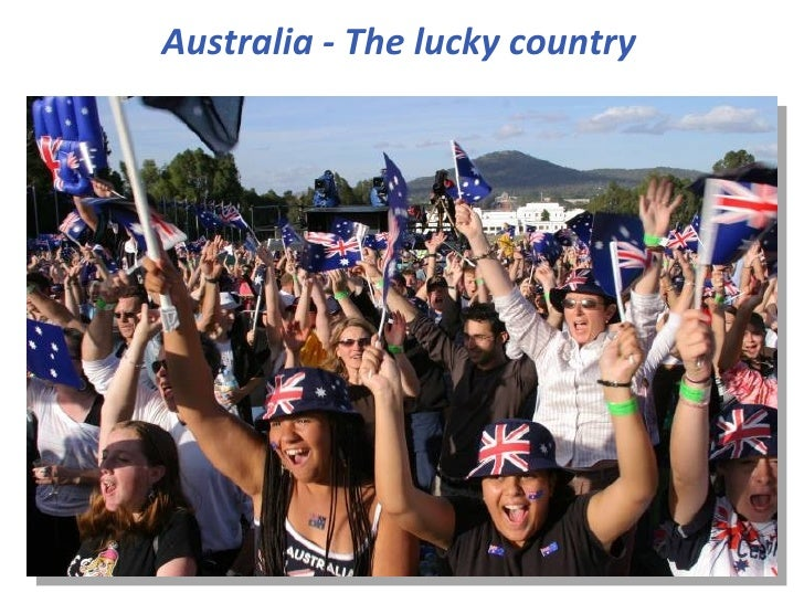 Australia - The lucky country