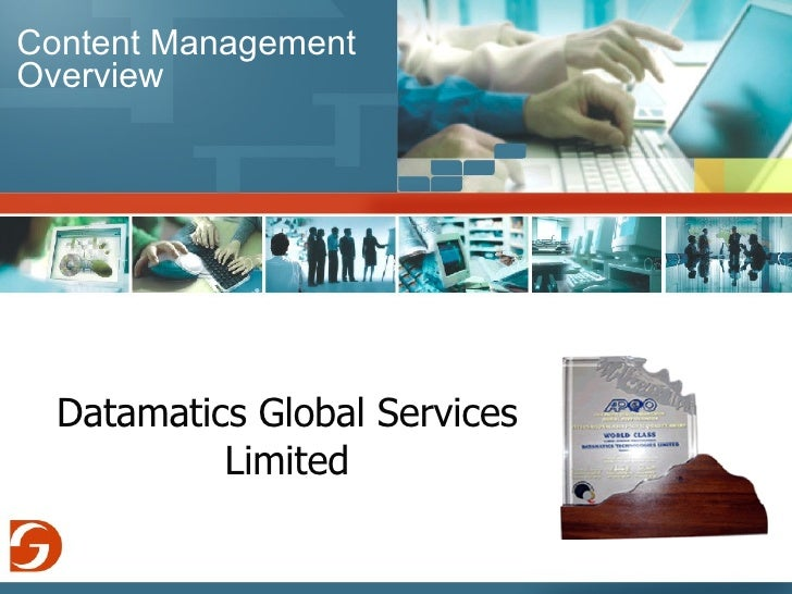 Content Management Overview Datamatics Global Services Limited
