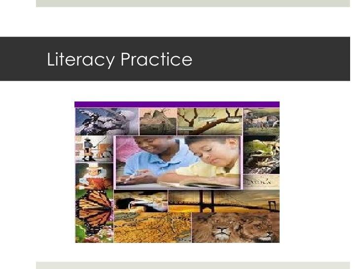 Literacy Practice