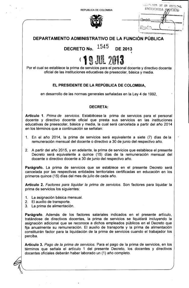 REPUBLlCA DE COLOMBIA DEPARTAMENTO ADMINISTRATIVO DE LA FUNCiÓN PÚBLICA   DECRETO No. 1545 DE 2013   ~ 2013 Por el cual se...