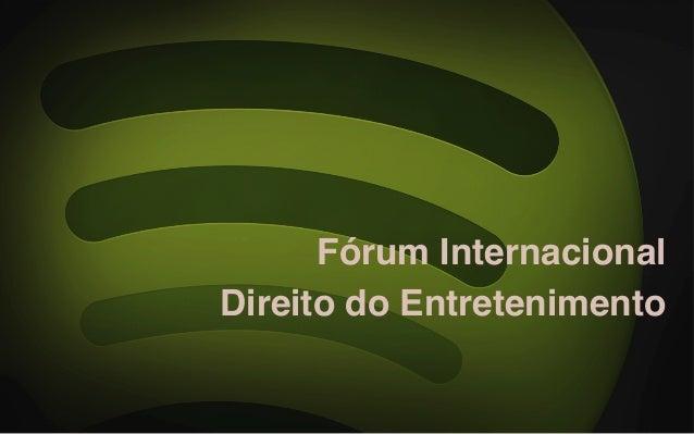 Fórum Internacional Direito do Entretenimento