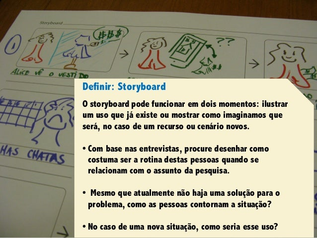Design Thinking para Startups #4Design Thinking para Startups #4 Definir: Storyboard O storyboard pode funcionar em dois m...