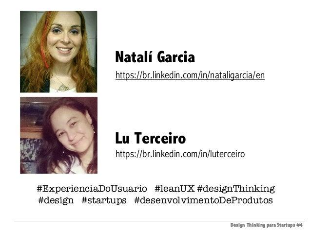 Design Thinking para Startups #4Design Thinking para Startups #4 #ExperienciaDoUsuario #leanUX #designThinking #design #st...