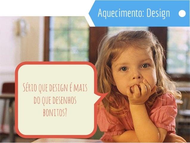 """""""Design Thinking é uma abordagem que utiliza  a amplitude de pensamento do designer e  métodos para resolução de problemas..."""