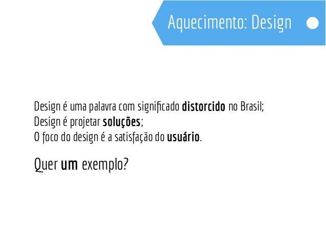 Design Thinking nos ajuda a enxergar a interseção entre a  desejabilidade, viabilidade e possibilidade tecnológica.