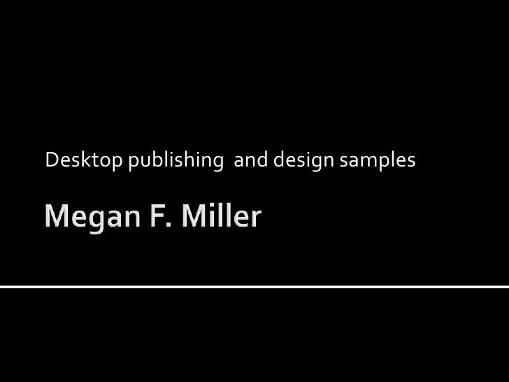 Desktop publishing and design samples