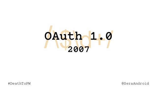 @SeraAndroid#DeathToPW /$d+/ @SeraAndroid#DeathToPW OAuth 1.0 2007