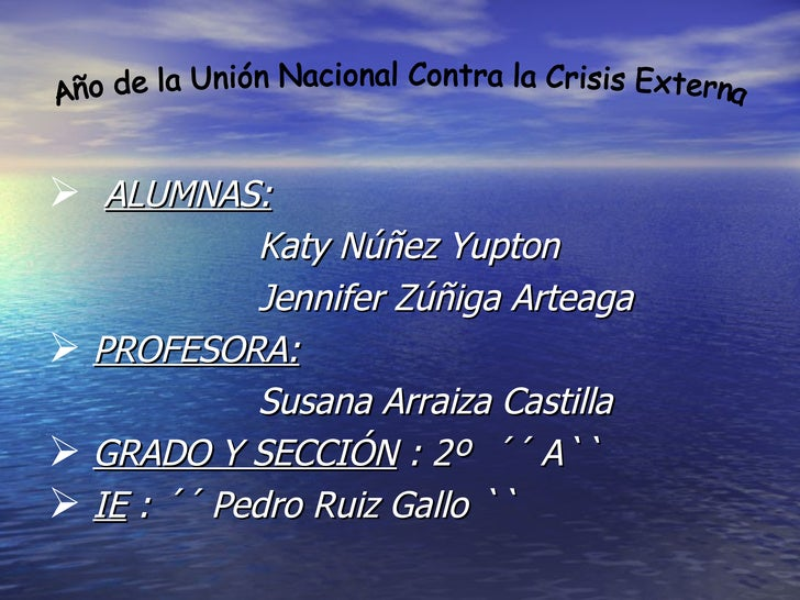 <ul><li>ALUMNAS:   </li></ul><ul><li>Katy Núñez Yupton </li></ul><ul><li>Jennifer Zúñiga Arteaga </li></ul><ul><li>PROFESO...