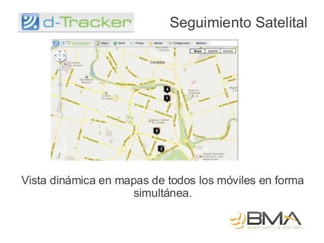 Seguimiento SatelitalVista dinámica en mapas de todos los móviles en forma                    simultánea.