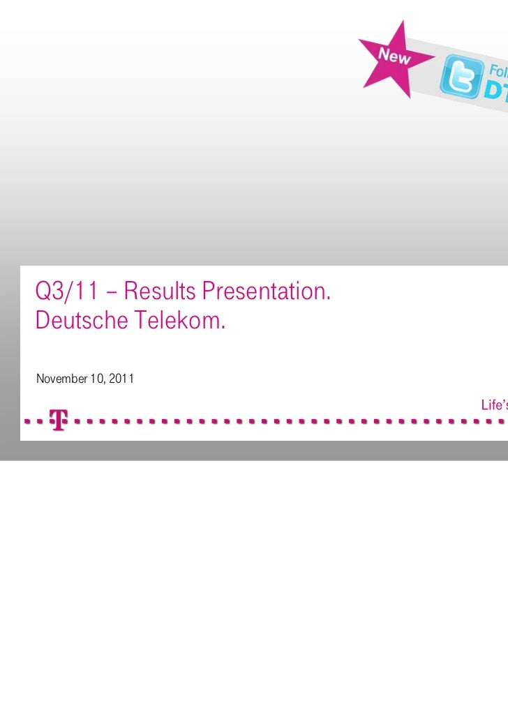 Q3/11 – Results Presentation.Deutsche Telekom.November 10, 2011