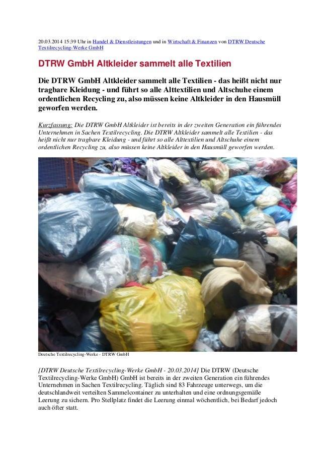 20.03.2014 15:39 Uhr in Handel & Dienstleistungen und in Wirtschaft & Finanzen von DTRW Deutsche Textilrecycling-Werke Gmb...