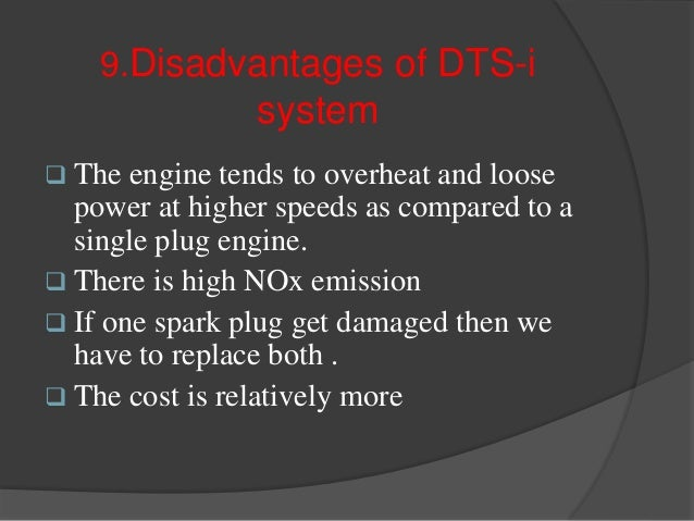 10. Bike in which we use the DTS-i engine?  In India Bajaj has patented for dts-i technology . At present Such as PULSAR ...