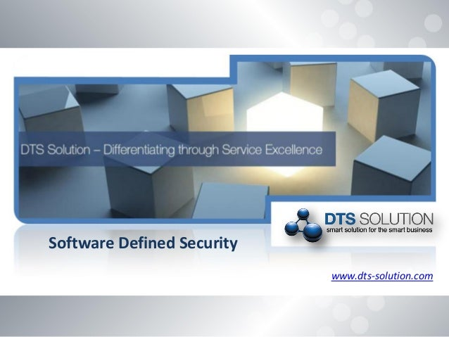 www.dts-solution.com Software Defined Security