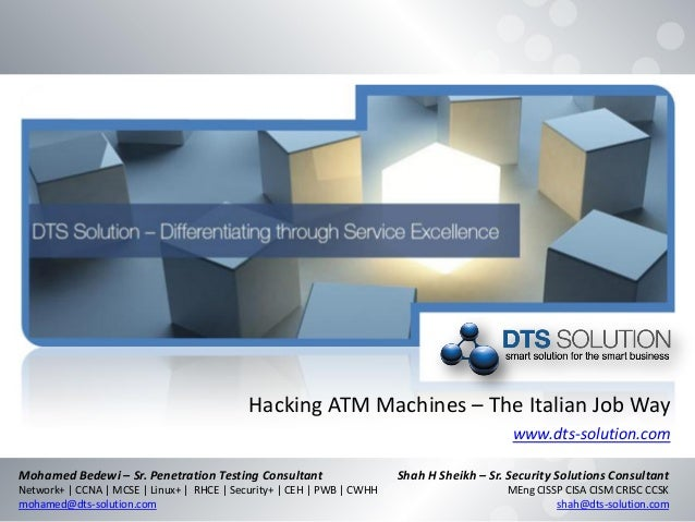 DTS Solution - Hacking ATM Machines - The Italian Job Way