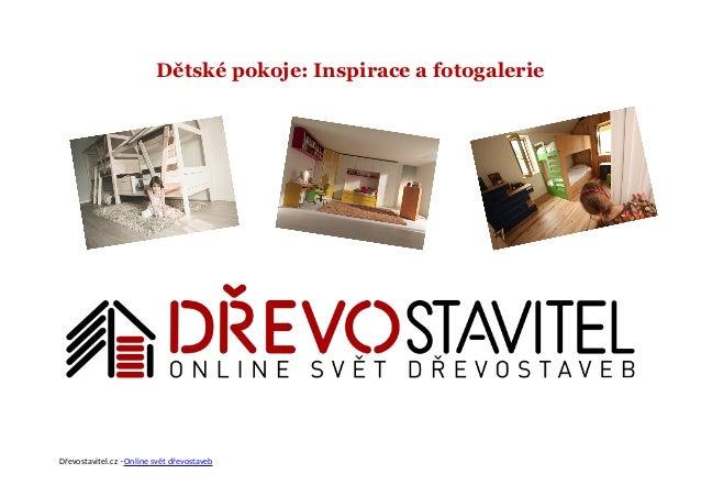 Dětské pokoje: Inspirace a fotogalerie Dřevostavitel.cz –Online svět dřevostaveb