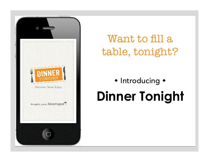 Want to fill a table, tonight?    Introducing Dinner Tonight
