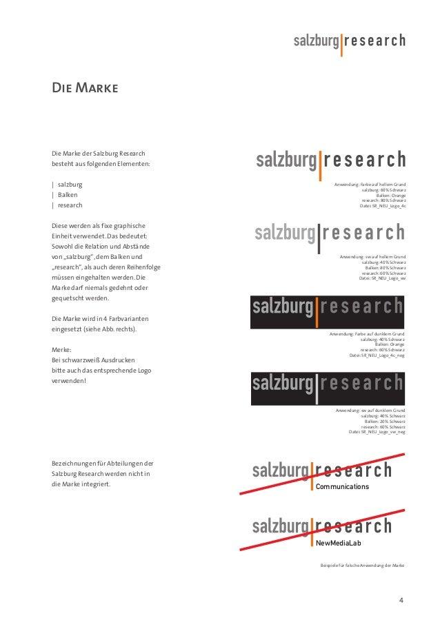 Die Marke  Die Marke der Salzburg Research besteht aus folgenden Elementen:   salzburg   Balken   research  Anwendung: Far...