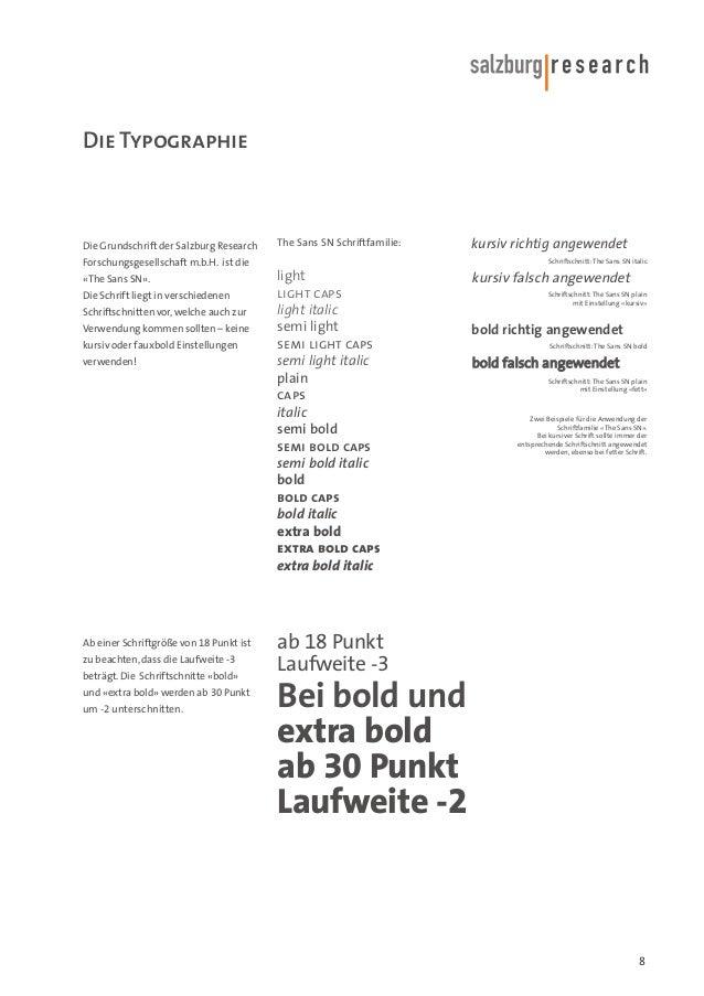 Die Typographie  Die Grundschrift der Salzburg Research  The Sans SN Schriftfamilie:  Forschungsgesellschaft m.b.H. ist di...