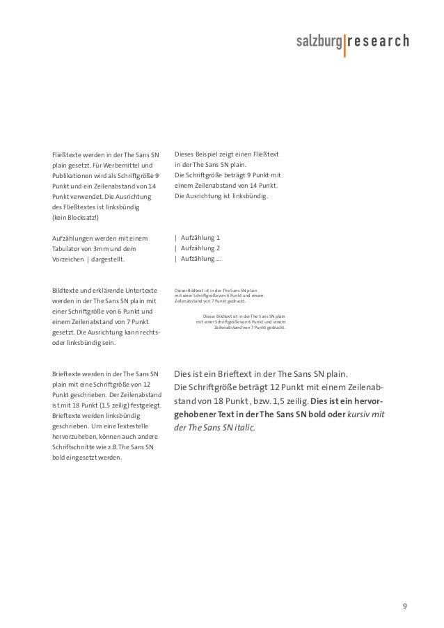 Fließtexte werden in der The Sans SN  Dieses Beispiel zeigt einen Fließtext  plain gesetzt. Für Werbemittel und  in der Th...