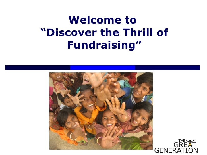 "Welcome to  "" Discover the Thrill of Fundraising"""