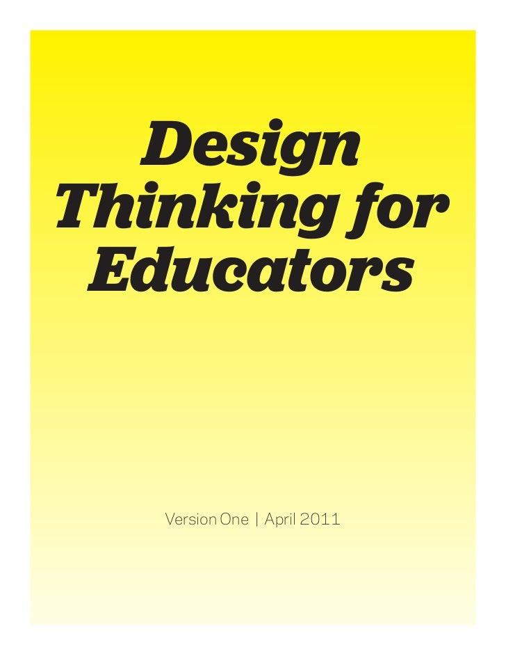 DesignThinking for Educators   Version One   April 2011