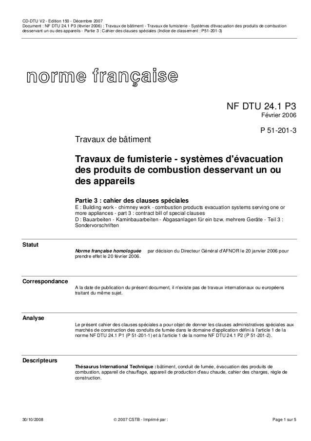 CD-DTU V2 - Edition 150 - Décembre 2007 Document : NF DTU 24.1 P3 (février 2006) : Travaux de bâtiment - Travaux de fumist...