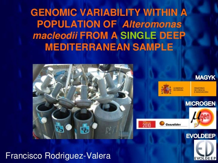 GENOMIC VARIABILITY WITHIN A       POPULATION OF Alteromonas      macleodii FROM A SINGLE DEEP        MEDITERRANEAN SAMPLE...