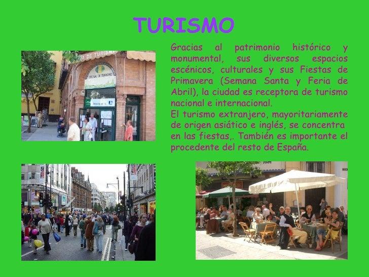 TURISMO Gracias al patrimonio histórico y monumental, sus diversos espacios escénicos, culturales y sus Fiestas de Primave...