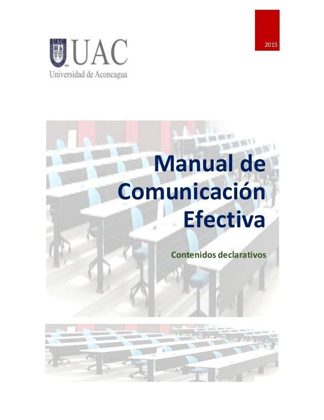 0       2015   Manual  de   Comunicación   Efectiva   Contenidos  declarativos