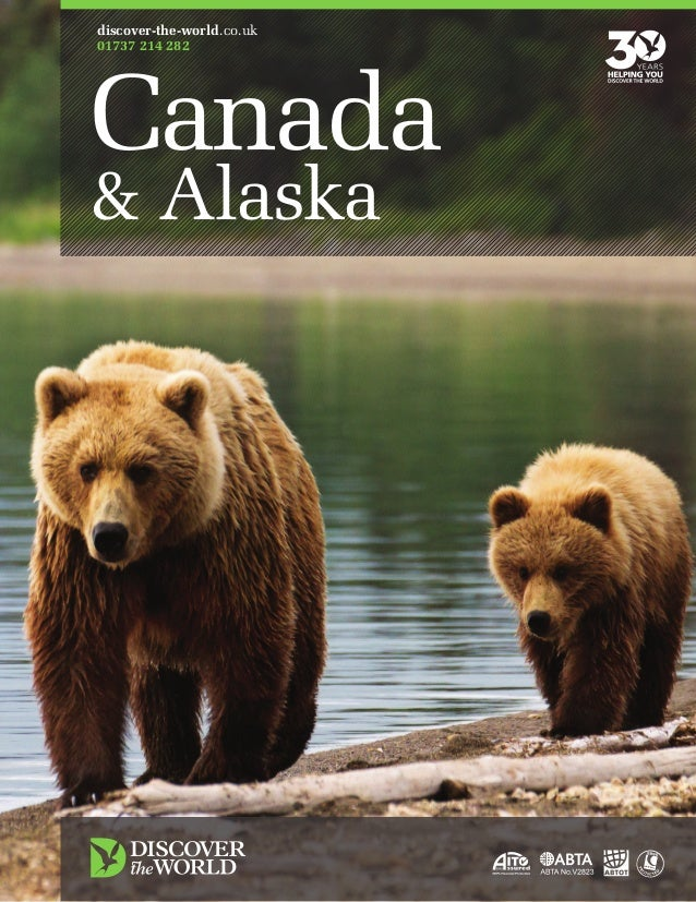 discover-the-world.co.uk 01737 214 282  Canada & Alaska