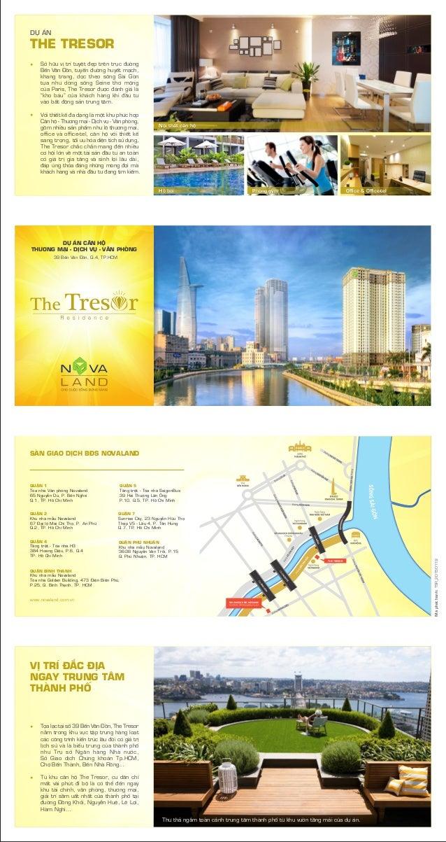 Sở hữu vị trí tuyệt đẹp trên trục đường Bến Vân Đồn, tuyến đường huyết mạch, khang trang, dọc theo sông Sài Gòn tựa như dò...