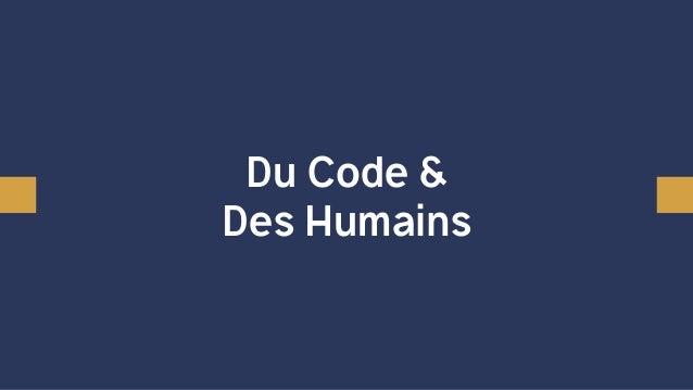 Du Code & Des Humains