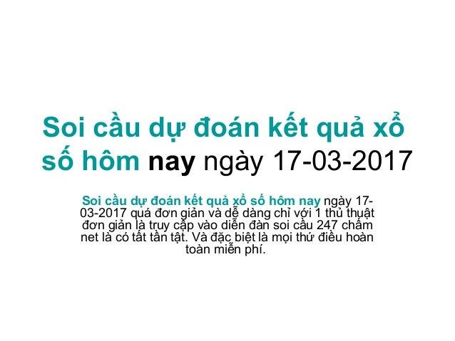 Du Doan Ket Qua Xo So Mb 17 03 2017