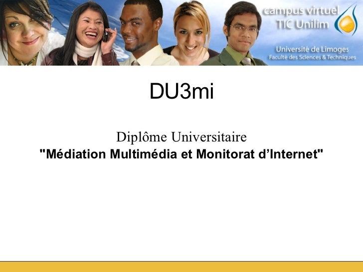 """DU3mi Diplôme Universitaire """"Médiation Multimédia et Monitorat d'Internet"""""""