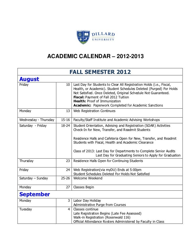 ACADEMIC CALENDAR – 2012-2013                             FALL SEMESTER 2012AugustFriday                     10 Last Day f...