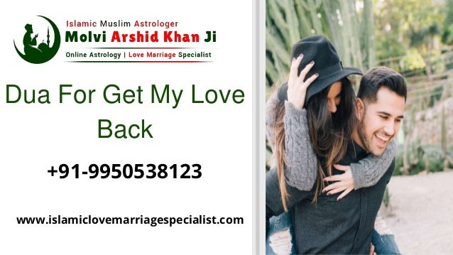 Dua for lost love back   +91-9950538123 - love back specialist Slide 2