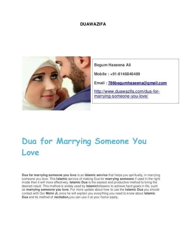 DUAWAZIFA Dua for Marrying Someone You Love Dua for marrying someone you love is an Islamic service that helps you spiritu...