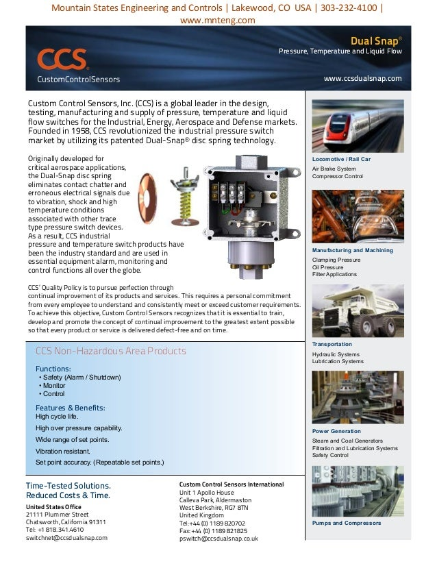 Dual Snap® Pressure, Temperature and Liquid Flow Custom Control Sensors, Inc. (CCS) is a global leader in the design, test...