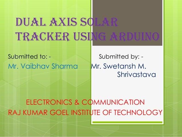 Solar tracking system.