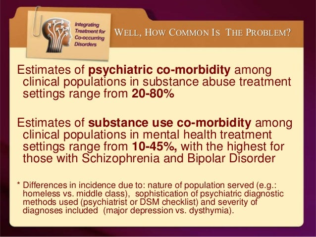 the prevalence of co occurring disorders Auditory disorders and associated symptoms of stress, anxiety, and social isolation may exacerbate co-occurring behavioral disorders conversely, it.