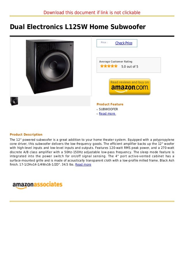 Download this document if link is not clickableDual Electronics L12SW Home Subwoofer                                      ...