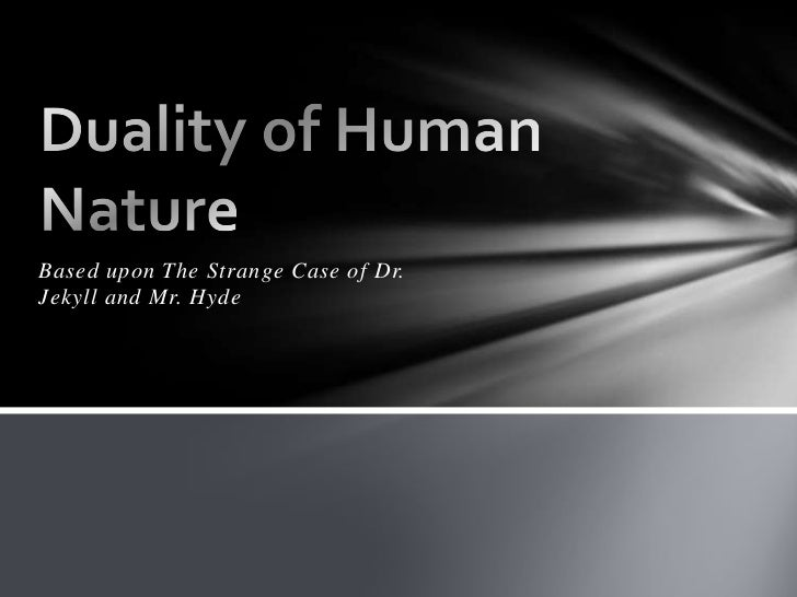 the nature of human beings based That nature actually contains all natural things, and human beings as one part of the natural be found and analyzed based on several debates between nature or culture binary, anthropocentrism life of human beings to nature for it will be of no essence for both human beings and nature since.
