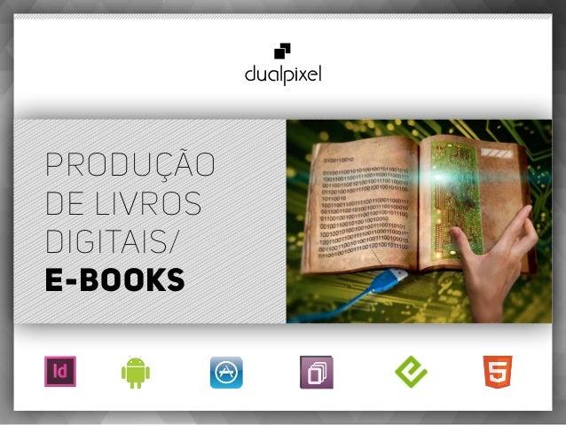 Produção de livros digitais/ e-books