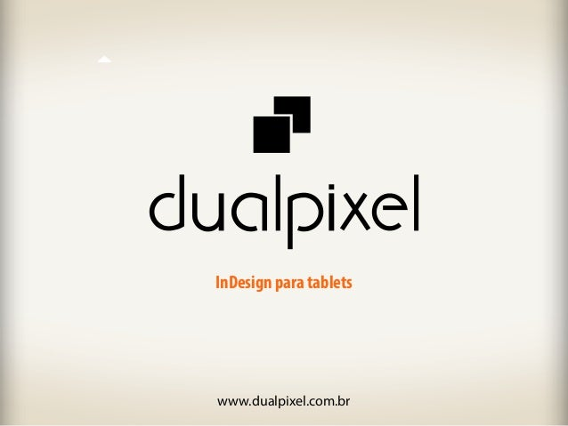 InDesign para tablets www.dualpixel.com.br