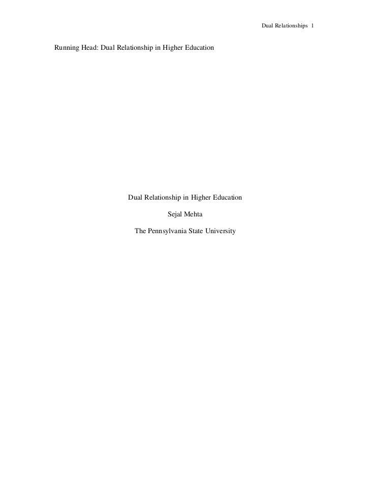 Dual Relationships 1   Running Head: Dual Relationship in Higher Education                            Dual Relationship in...