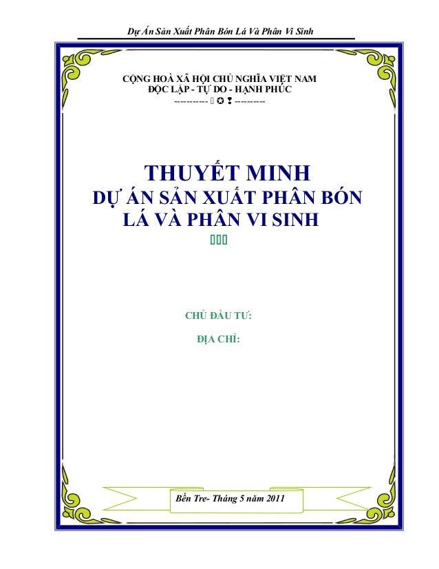 Dự Án Sản Xuất Phân Bón Lá Và Phân Vi Sinh CỘNG HOÀ XÃ HỘI CHỦ NGHĨA VIỆT NAM ĐỘC LẬP - TỰ DO - HẠNH PHÚC -----------   ...